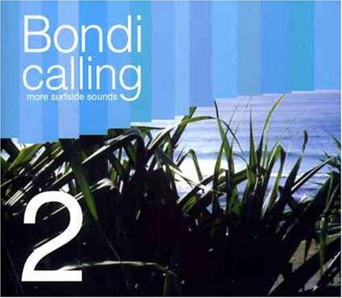 Vol. 2-Bondi Calling - Bondi 2