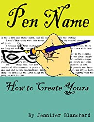 Pen Name: How To Create Yours