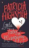 Little Tales of Misogyny: A Virago Modern Classic (Virago Modern Classics)