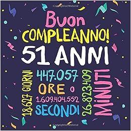 Buon Compleanno 51 Anni Un Libro Degli Ospiti Per Il 51esimo