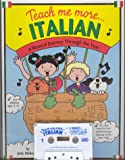 Teach Me More... Italian W/Cassette, Judy Mahoney, 0934633630