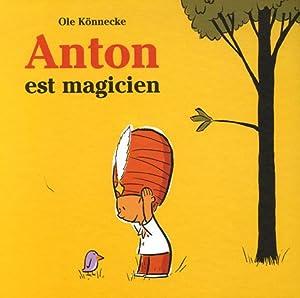 """Afficher """"Anton est magicien"""""""