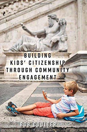 Building Kids' Citizenship Through Community Engagement ([Re]thinking Environmental Education)