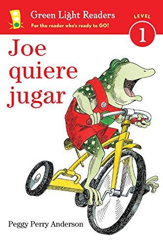 Joe quiere jugar (Green Light Readers Level 1) (Spanish Edition)