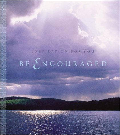 Read Online Be Encouraged ebook
