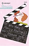 Who Wants to Marry a Hearthrob?, Stephanie Doyle, 0373441975