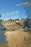img - for A Tramp Abroad (Annotated & Illustrated) book / textbook / text book