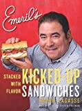 Emeril's Kicked-Up Sandwiches, Emeril Lagasse, 006174297X