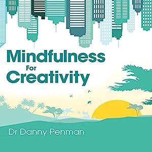 Mindfulness for Creativity Audiobook