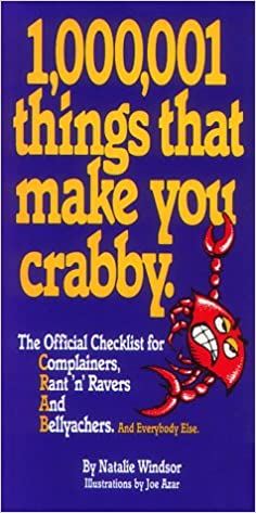 1, 000, 001 Things That Make You Crabby: The Official