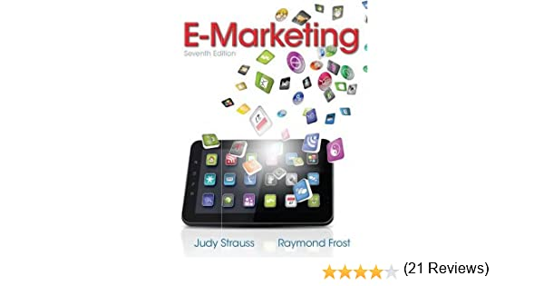 E marketing judy strauss raymond d frost 9780132953443 amazon e marketing judy strauss raymond d frost 9780132953443 amazon books fandeluxe Images