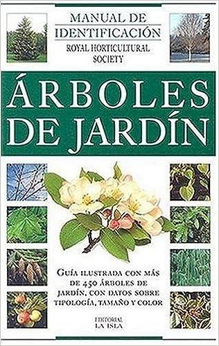 Arboles de Jardines: Manual de Identificacion