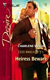 Heiress Beware, Charlene Sands, 0373767293
