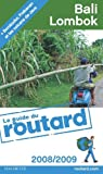 Guide du routard. Bali, Lombok. 2008-2009 par Guide du Routard
