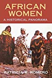 Women in African History, Patricia W. Romero, 155876576X