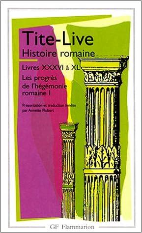 Télécharger en ligne Histoire romaine, livres XXXVI à XL pdf, epub