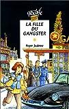 """Afficher """"La fille du gangster"""""""