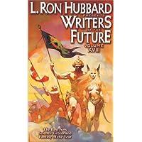 L. Ron Hubbard Presents Writers of the Future Volume XVIII