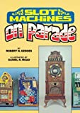 Slot Machines on Parade