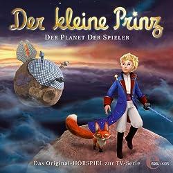 Der Planet der Spieler (Der kleine Prinz 14)