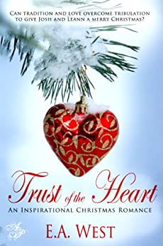 Trust of the Heart (Veteran Hearts Book 2) by [West, E.A.]