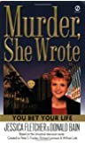 Murder, She Wrote: You Bet Your Life