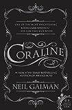 Coraline: Written by Neil Gaiman, 2006 Edition, (1st Edition) Publisher: Avon [Paperback]