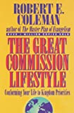 The Great Commission Lifestyle, Robert E. Coleman, 0800754506