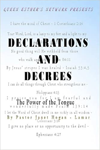 Declarations And Decrees: The Power of the Tongue (Prayers