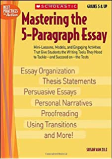 Essays On Science Mastering The Paragraph Essay Best Practices In Action Position Paper Essay also Business Ethics Essays Amazoncom Essay Writing Made Easy With The Hourglass Organizer  A Modest Proposal Essay