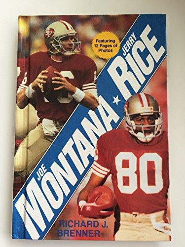 Joe Montana * Jerry Rice (Jerry Rice Photograph)