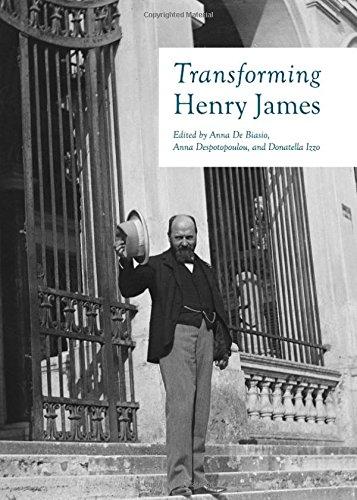 Download Transforming Henry James (English, Spanish, French, Italian, German, Japanese, Chinese, Hindi and Korean Edition) PDF