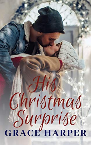 His Christmas Surprise by [Harper, Grace]