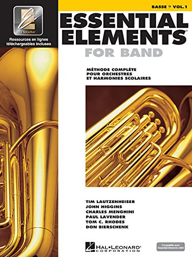 Essential Elements for Band avec EEi: Vol. 1 - Basse (Bass Clef) ebook