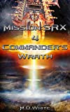 img - for Commander's Wrath (MissionSRX Book 4) book / textbook / text book