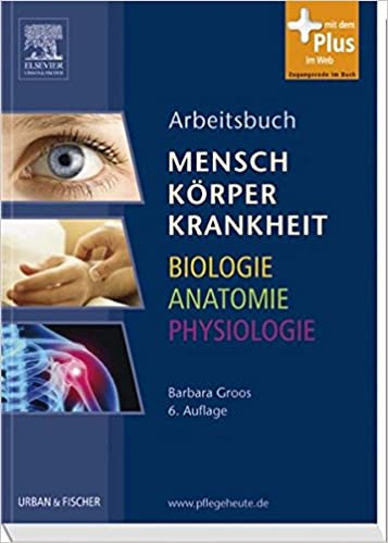Arbeitsbuch zu Mensch Körper Krankheit & Biologie Anatomie ...