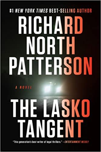 The Lasko Tangent A Novel Richard North Patterson 9780393347234