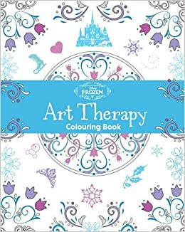 Disney Frozen Art Therapy Colouring Book Amazoncouk Parragon Books 9781474836050