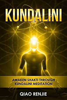 Download for free Kundalini: Awaken Shakti through Kundalini Meditation