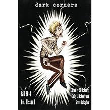 Dark Corners Vol.1 Issue 1 (Dark Corners Pulp Magazine) (Volume 1)