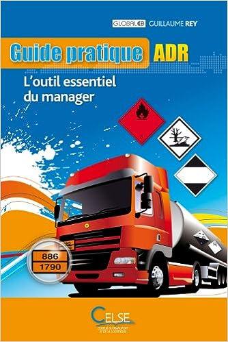 Guide pratique ADR. L'outil essentiel du manager - Guillaume Rey