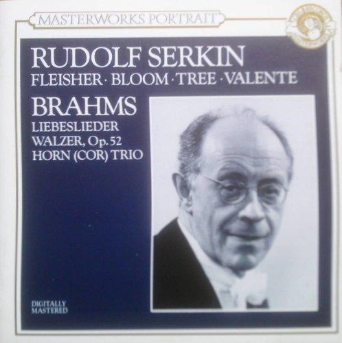 Brahms - Liebesliederwalzer Op.52, Trio for Piano Violin & Horn - RUDOLF SERKIN By N/A (0001-01-01)