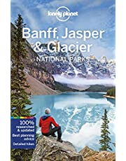 Lonely Planet Banff, Jasper and Glacier National Parks 5 5th Ed.