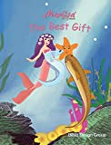 Marlisa and Friends: The Best Gift