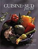 Cuisine du Sud facile (French Edition)