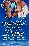 Between the Duke and the Deep Blue Sea (Royal Entourage)