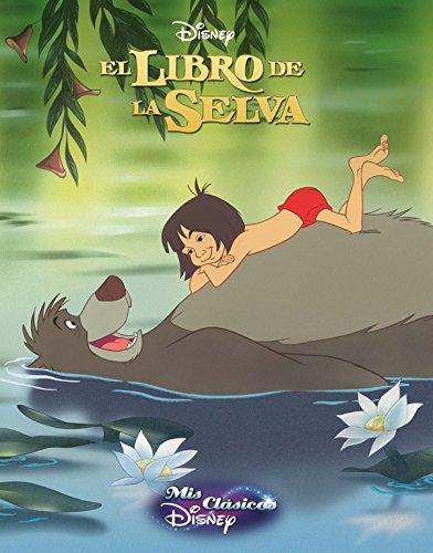 El libro de la selva (Mis Clásicos Disney) Tapa dura – 17 mar 2016 Adosaguas Sayalero SLU; CLIPER PLUS 841654820X Picture books