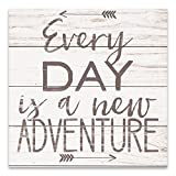 Olga212Patrick Every Day is A New Adventure Wall Plaue Sign 18x18 inches.