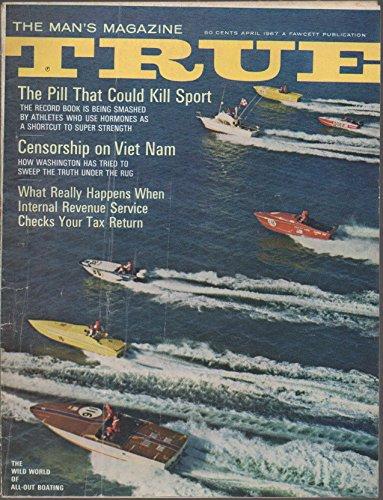 True: The Man's Magazine, vol. 48, no. 359 (April 1967):