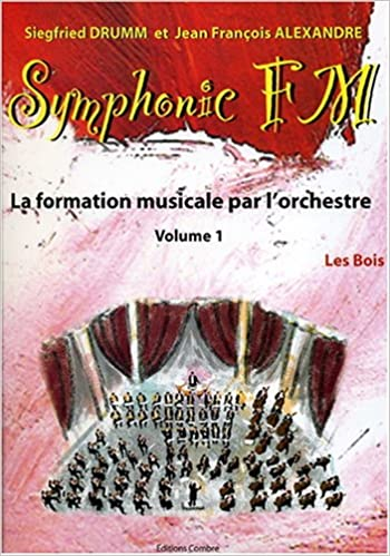 En ligne téléchargement Symphonic FM - vol. 1 : Elève : Les Bois pdf, epub